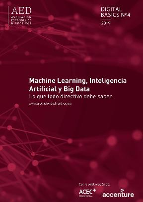 Machine Learning, Inteligencia Artificial y Big Data.