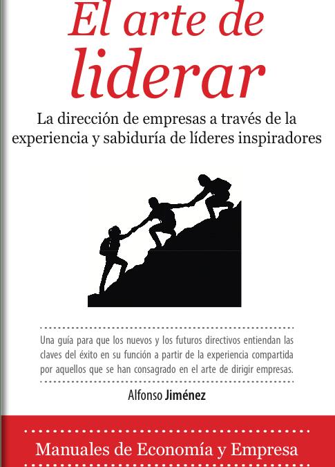 """AED publica el libro """"El arte de liderar"""" con el propósito de inspirar a las nuevas generaciones de líderes empresariales"""
